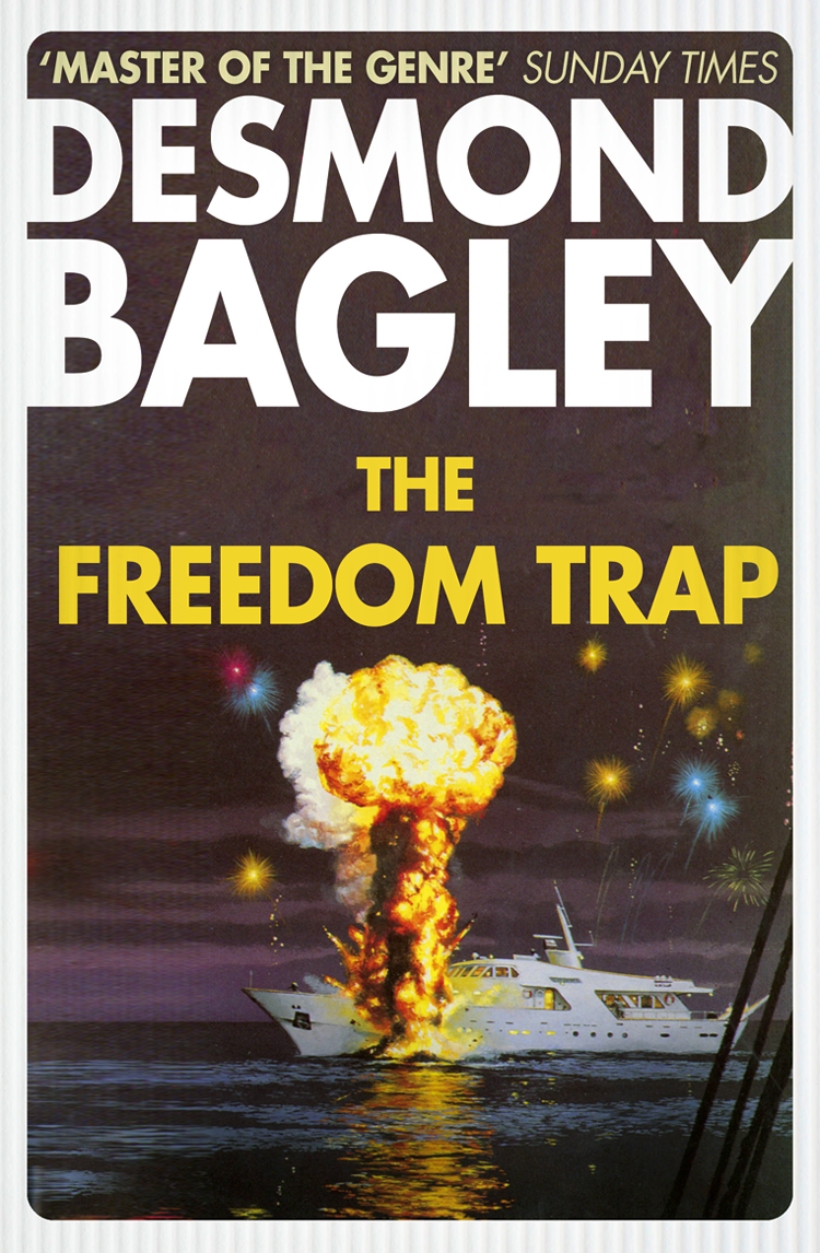 Desmond Bagley The Freedom Trap nothing to lose everything to gain