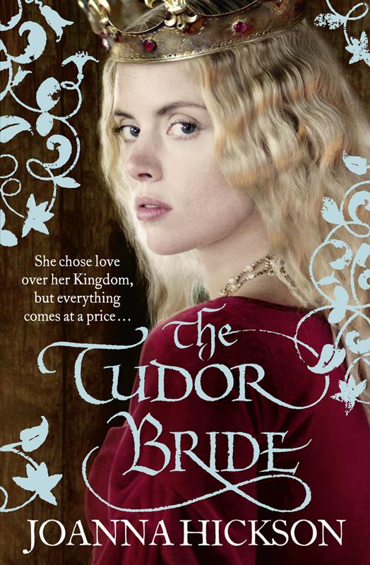 Joanna Hickson The Tudor Bride tudor c the chalk man
