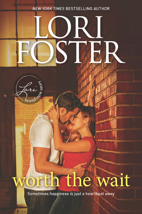 Lori Foster Worth The Wait foster