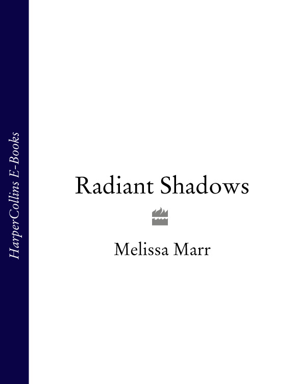 Melissa Marr Radiant Shadows melissa marr the arrivals