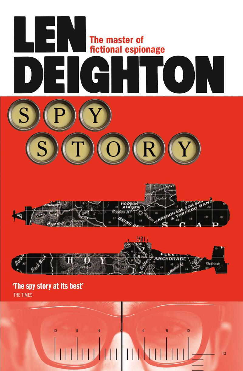 Len Deighton Spy Story len deighton ss gb