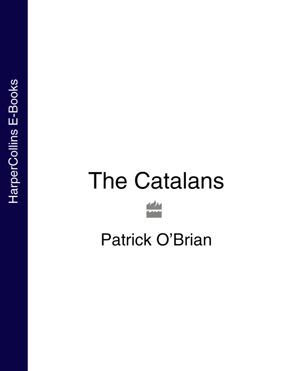 Patrick O'Brian The Catalans patrick o'brian picasso a biography