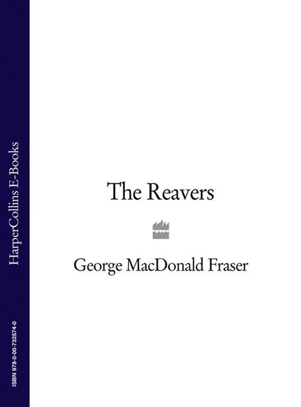 George Fraser MacDonald The Reavers george macdonald the elect lady