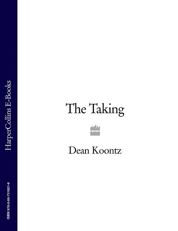 Dean Koontz The Taking koontz dean phantoms