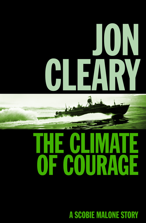 Jon Cleary The Climate of Courage jon cleary the easy sin