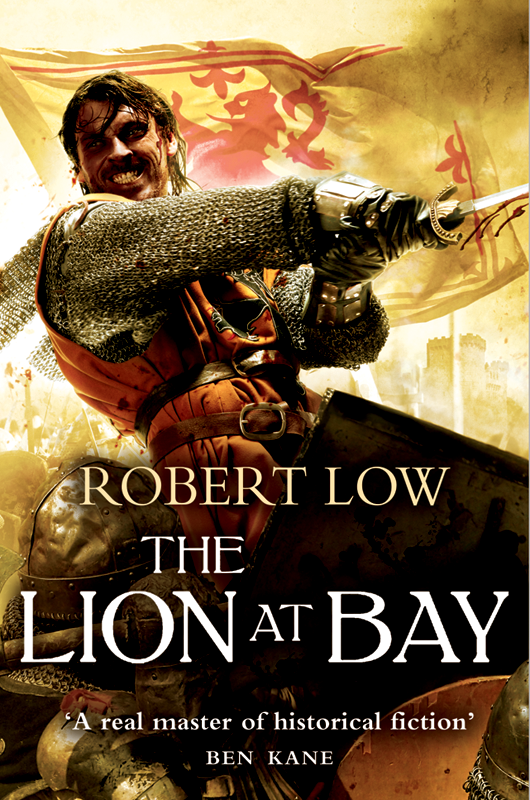 Robert Low The Complete Kingdom Trilogy: The Lion Wakes, The Lion at Bay, The Lion Rampant