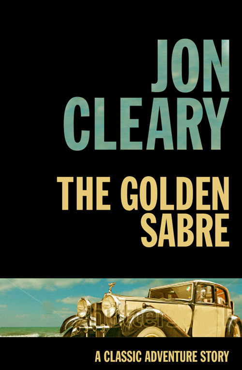 Jon Cleary The Golden Sabre jon cleary the easy sin