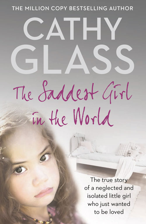 Cathy Glass The Saddest Girl in the World cathy williams the secret sanchez heir