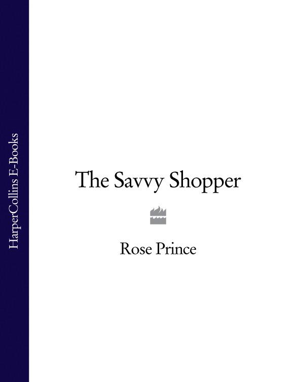 Rose Prince The Savvy Shopper