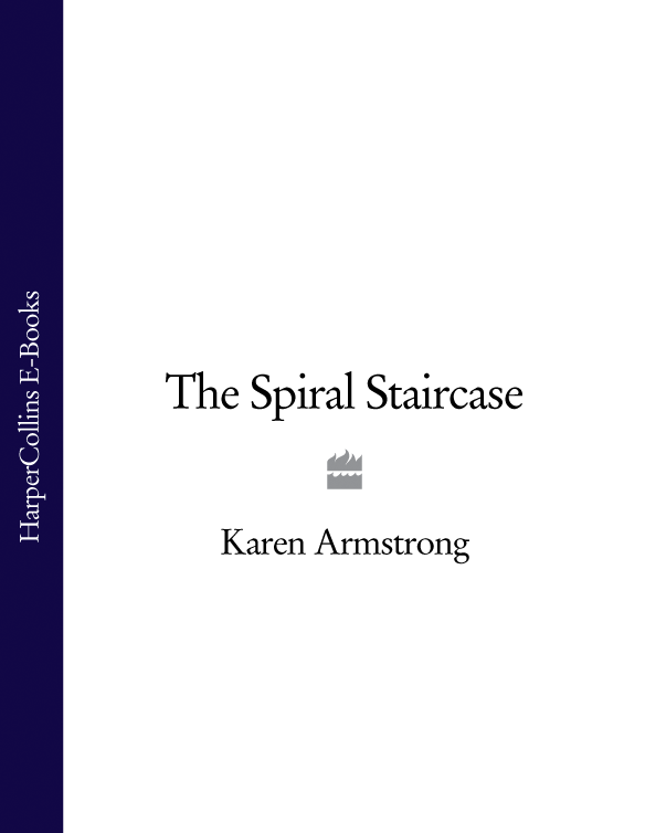 Karen Armstrong The Spiral Staircase karen armstrong muhammad prophet for our time