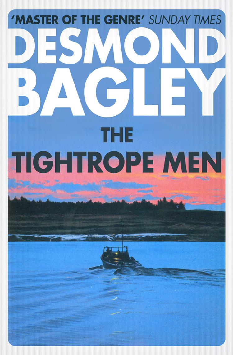 Desmond Bagley The Tightrope Men цена и фото