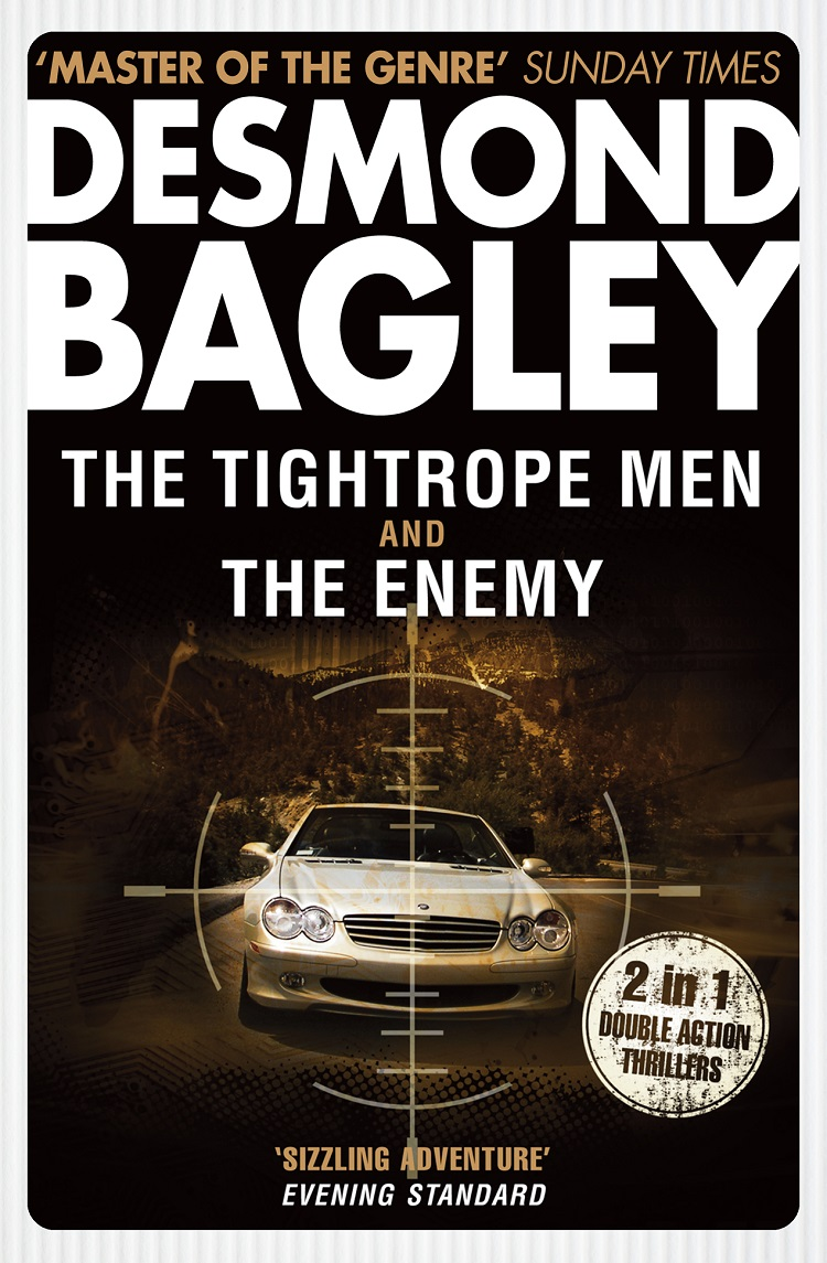 Desmond Bagley The Tightrope Men / The Enemy desmond bagley windfall