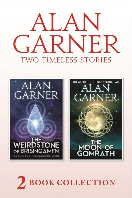 Alan Garner The Weirdstone of Brisingamen and The Moon of Gomrath alan garner red shift