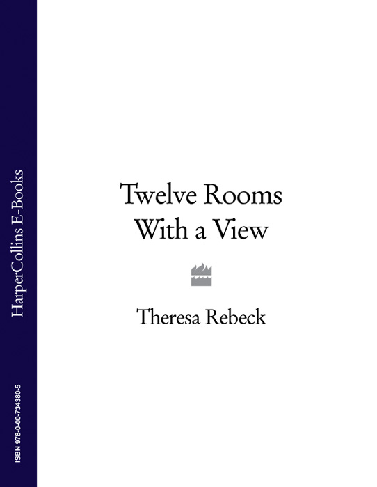 Theresa Rebeck Twelve Rooms with a View rooms