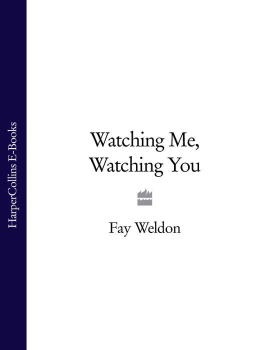 Fay Weldon Watching Me, Watching You