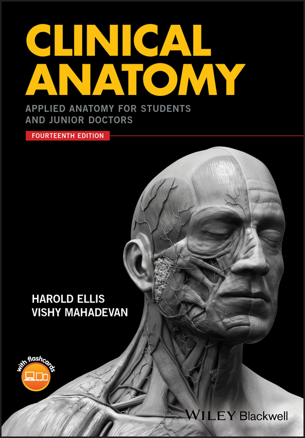 Harold Ellis Clinical Anatomy. Applied Anatomy for Students and Junior Doctors колесников л л никитюк д б клочкова с в textbook of human anatomy volume 3 nervous system