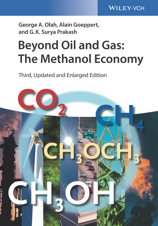 Alain Goeppert Beyond Oil and Gas. The Methanol Economy mark jolly energy technology 2011 carbon dioxide and other greenhouse gas reduction metallurgy and waste heat recovery