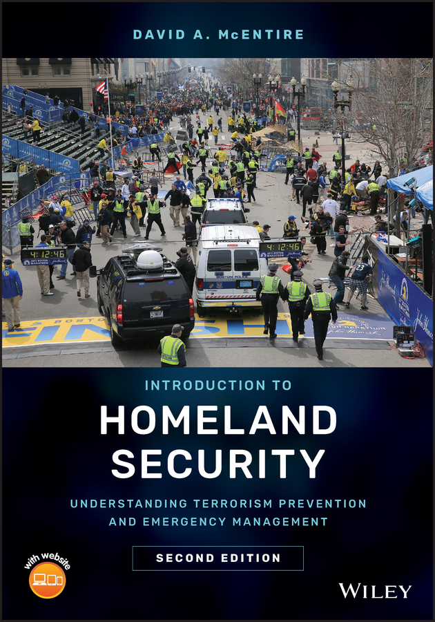 David McEntire A. Introduction to Homeland Security. Understanding Terrorism Prevention and Emergency Management
