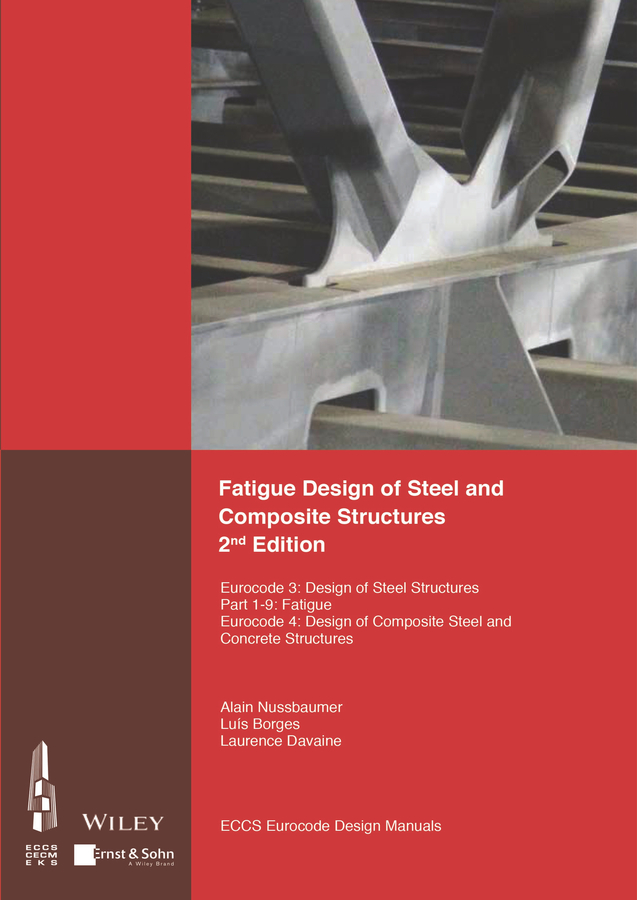 ECCS – European Convention for Constructional Steelwork Fatigue Design of Steel and Composite Structures. Eurocode 3: Design of Steel Structures, Part 1 – 9 Fatigue; Eurocode 4: Design of Composite Steel and Concrete Structures rcc and composite structures