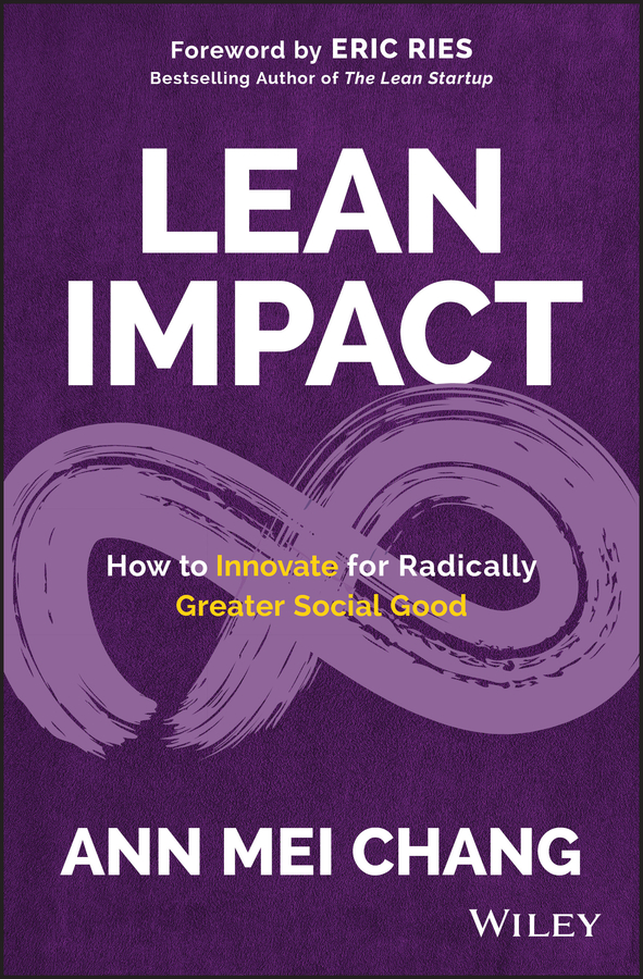 Eric Ries Lean Impact. How to Innovate for Radically Greater Social Good все цены