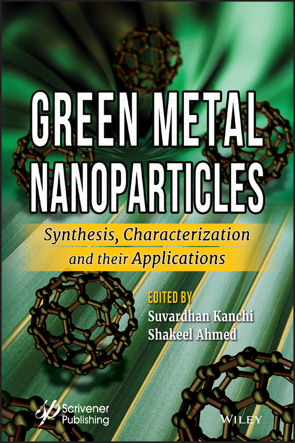 Shakeel Ahmed Green Metal Nanoparticles. Synthesis, Characterization and their Applications все цены