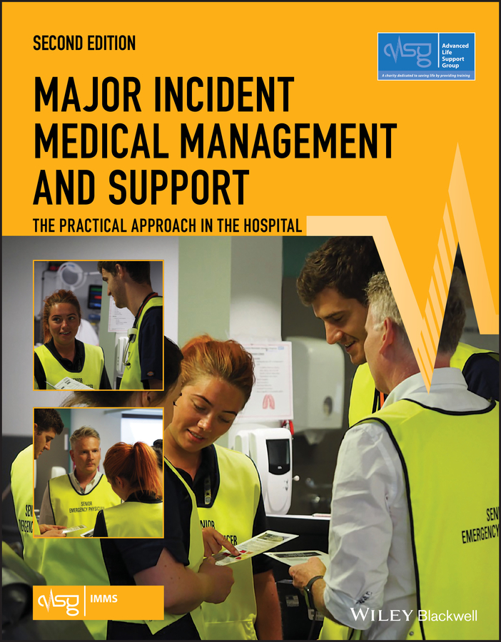 Advanced Life Support Group (ALSG) Major Incident Medical Management and Support. The Practical Approach in the Hospital the johns hopkins hospital 1998 1999 guide to medical care of patients with hiv infection