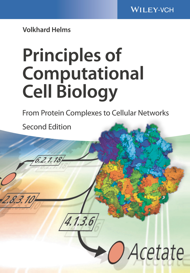 Volkhard Helms Principles of Computational Cell Biology. From Protein Complexes to Cellular Networks недорого