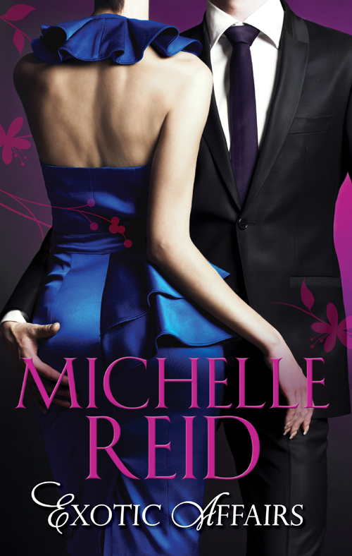 Michelle Reid Exotic Affairs The Mistress Bride  The Spanish Husband  The Bellini Bride