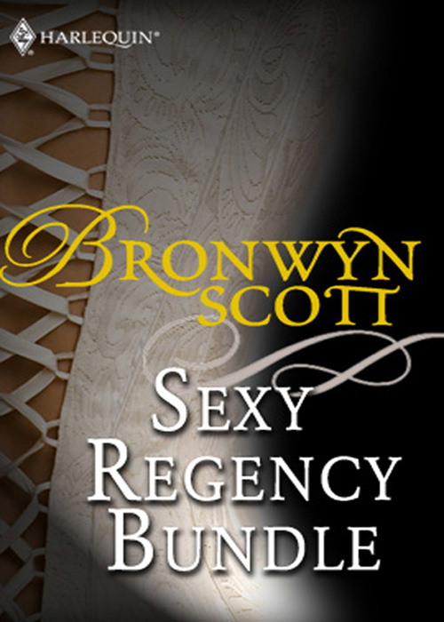 Bronwyn Scott Bronwyn Scott's Sexy Regency Bundle: Pickpocket Countess / Grayson Prentiss's Seduction / Notorious Rake, Innocent Lady / Libertine Lord, Pickpocket Miss / The Viscount Claims His Bride janice lynn the playboy doctor claims his bride