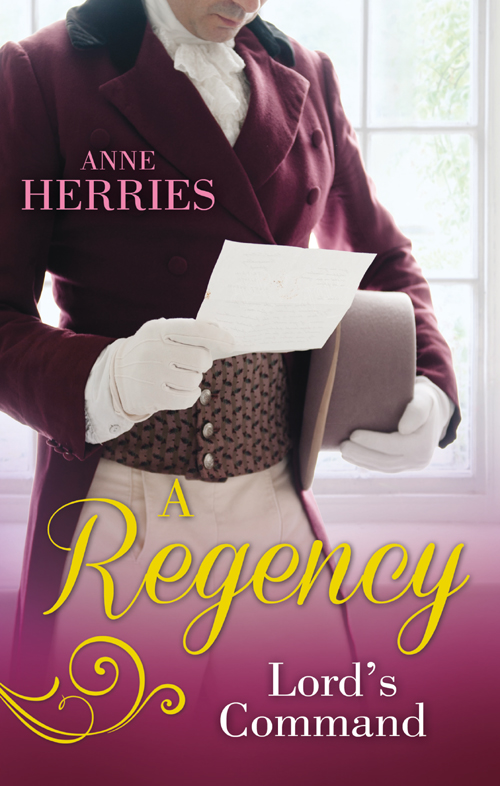 Anne Herries A Regency Lord's Command: The Disappearing Duchess / The Mysterious Lord Marlowe annie burrows courtship in the regency ballroom his cinderella bride devilish lord mysterious miss
