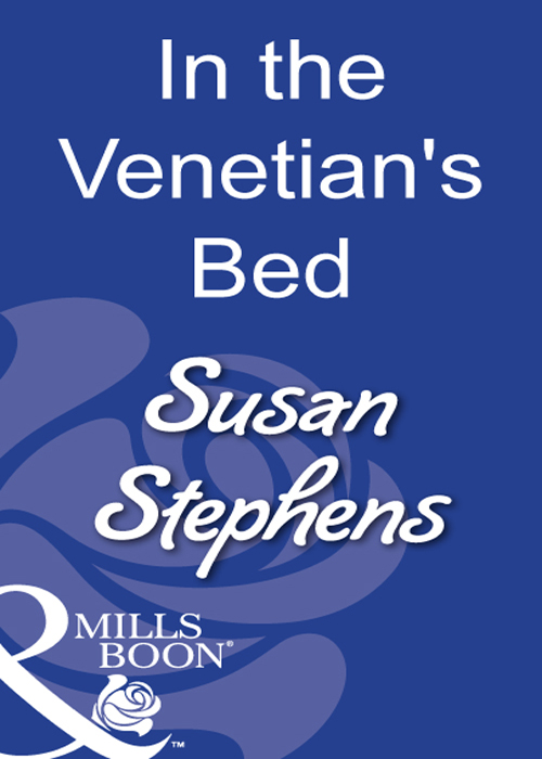 Susan Stephens In The Venetian's Bed susan stephens italian boss proud miss prim