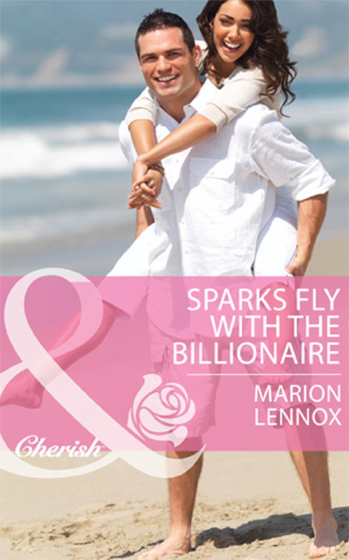 Marion Lennox Sparks Fly with the Billionaire marion lennox from christmas to forever