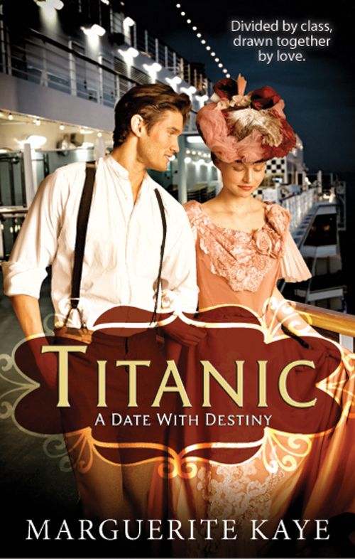 Marguerite Kaye Titanic: A Date With Destiny steel d against all odds