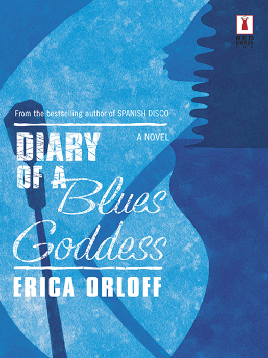 Erica Orloff Diary Of A Blues Goddess