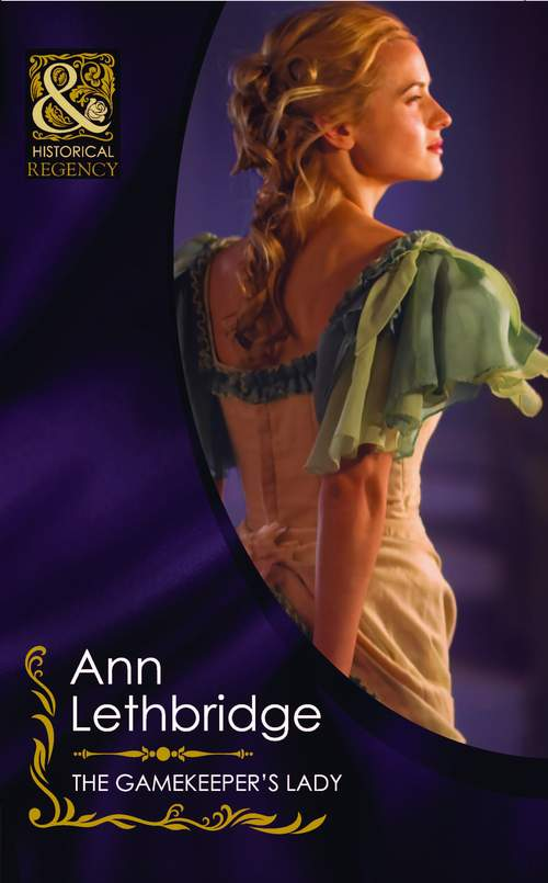 Ann Lethbridge The Gamekeeper's Lady like she owns the place unlock the secret of lasting confidence