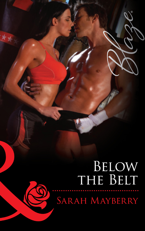Sarah Mayberry Below the Belt sarah mayberry her secret fling