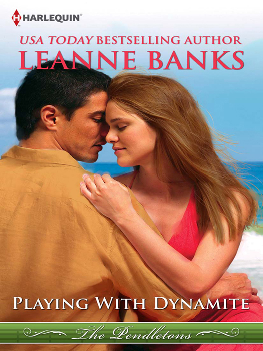 Leanne Banks Playing with Dynamite demolition