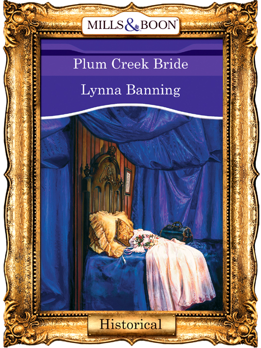 Lynna Banning Plum Creek Bride цена