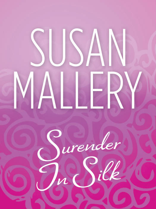 Susan Mallery Surrender In Silk tilly and friends who s hiding