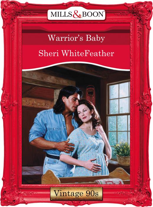 Sheri WhiteFeather Warrior's Baby bourne deception