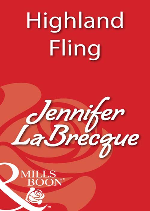 JENNIFER LABRECQUE Highland Fling joanne rock in the laird s bed