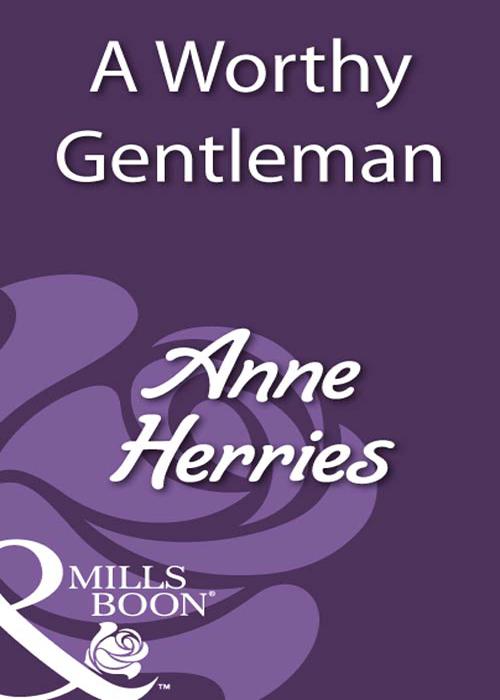 Anne Herries A Worthy Gentleman anne herries the unknown heir