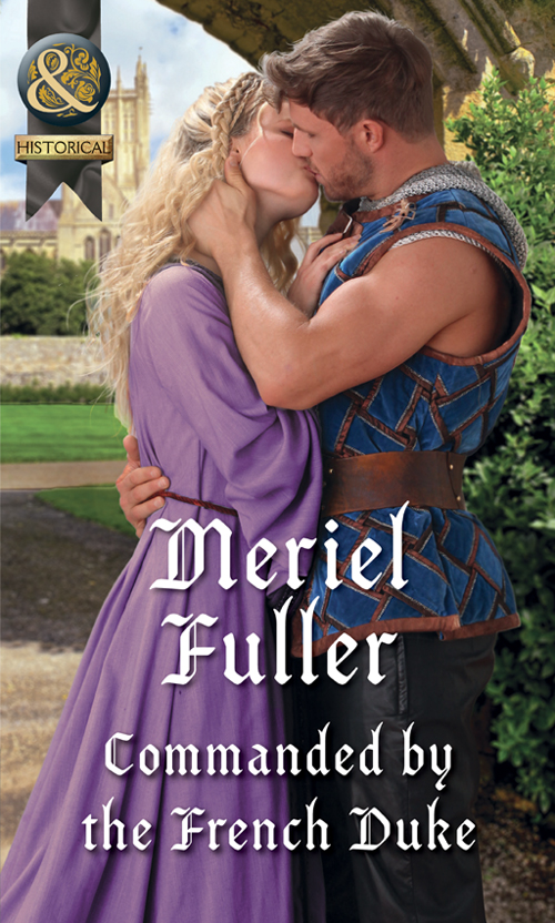 Meriel Fuller Commanded By The French Duke