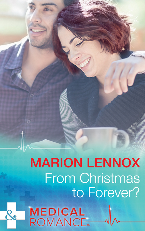 Marion Lennox From Christmas To Forever?