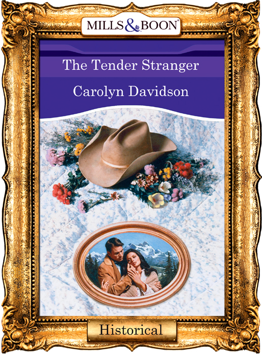 Carolyn Davidson The Tender Stranger carolyn davidson the tender stranger