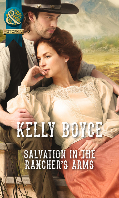 Salvation in the Rancher\'s Arms ( Kelly  Boyce  )