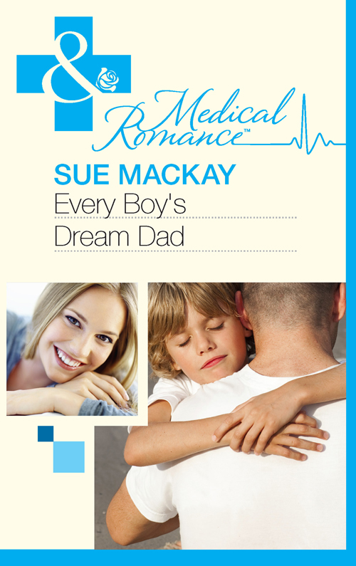 Sue MacKay Every Boy's Dream Dad sue mackay the family she needs