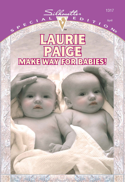 Laurie Paige Make Way For Babies! laurie paige the baby pursuit