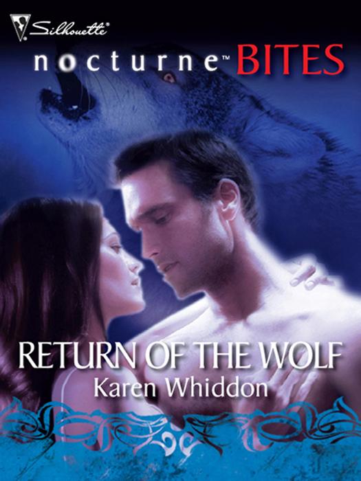 Karen Whiddon Return of the Wolf vixen return of lion