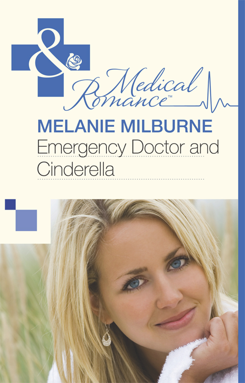 MELANIE MILBURNE Emergency Doctor and Cinderella melanie milburne his mistress for a week